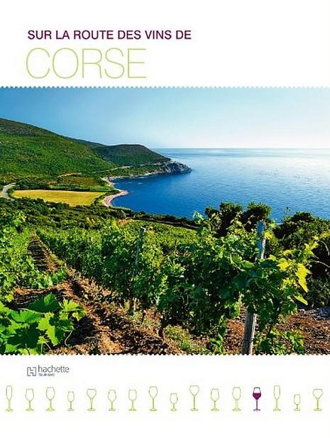 Livre : Sur la route des vins de Corse