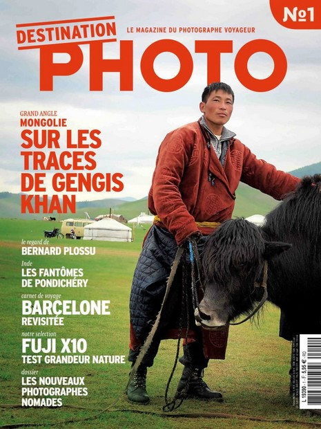 Destination photo : le magazine du photographe voyageur