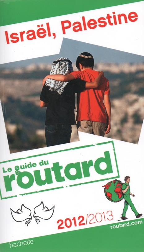 Guide du Routard Israël Palestine