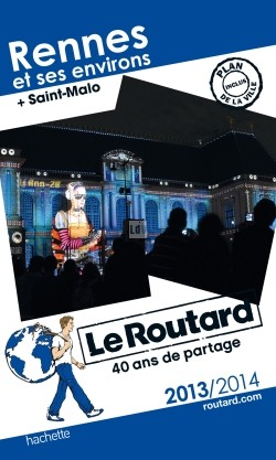 Guide du Routard Rennes 2013/2014