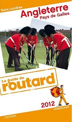 Guide du Routard Angleterre - Pays de Galles 2012