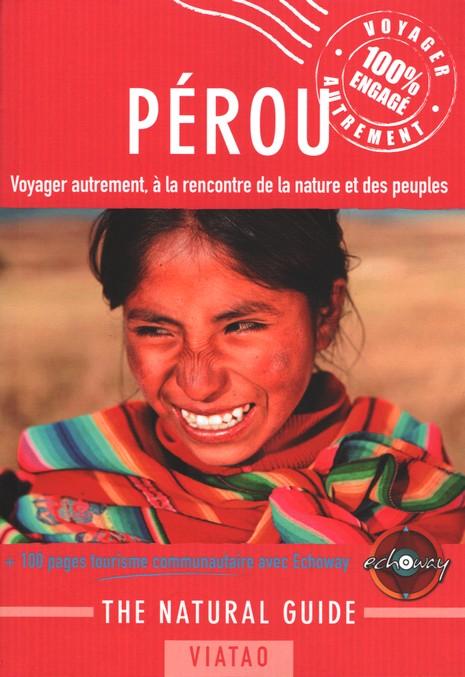 The Natural Guide Pérou de Viatao