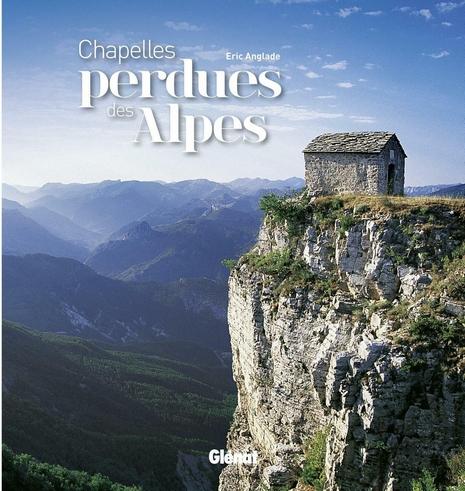 Chapelles perdues des Alpes