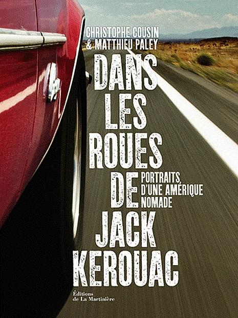 Dans les roues de Jack Kerouac