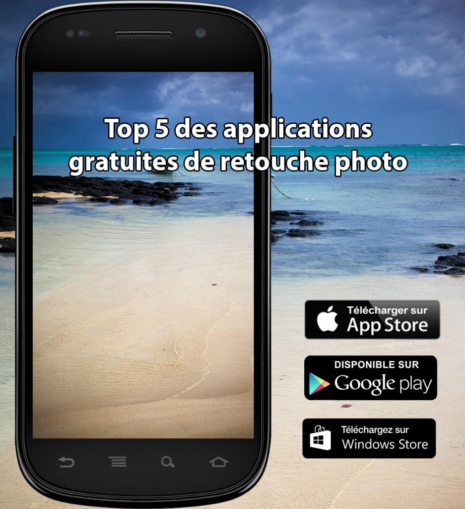 Top 5 Des Applications Gratuites De Retouche Photo