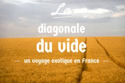 La diagonale du vide, le voyage exotique en France de Mathieu Mouillet