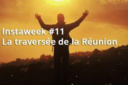 Instaweek #12 : la traversée de la Réunion