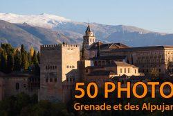 Andalousie : Visiter Grenade et marcher dans les Alpujarras