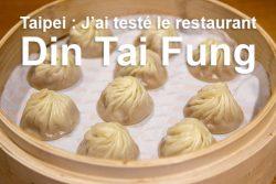 J'ai testé le restaurant Din Tai Fung, le spécialiste des xiao long bao