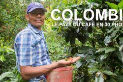 Colombie, le pays du café en 30 photos