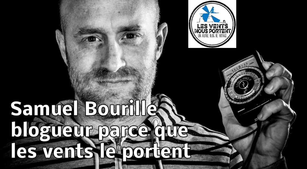 Samuel Bourille, blogueur parce que les vents le portent