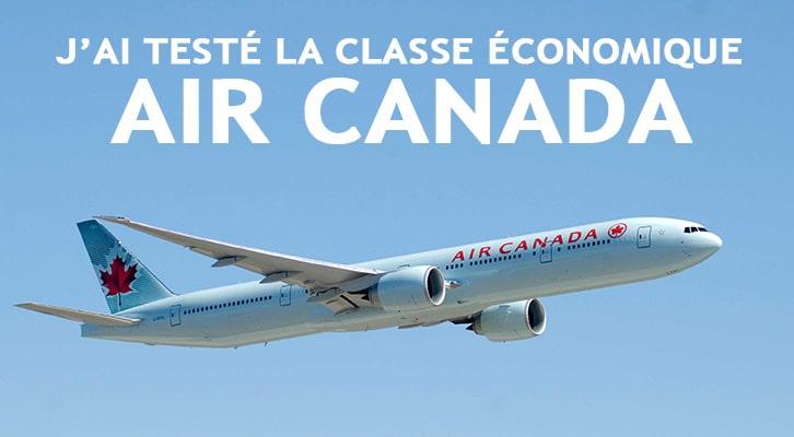 J'ai testé la classe économique Air Canada