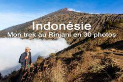 Indonésie : Mon trek au Rinjani en 30 photos