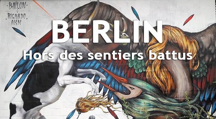Berlin hors des sentiers battus