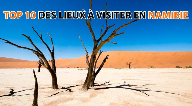 10 lieux à visiter en Namibia