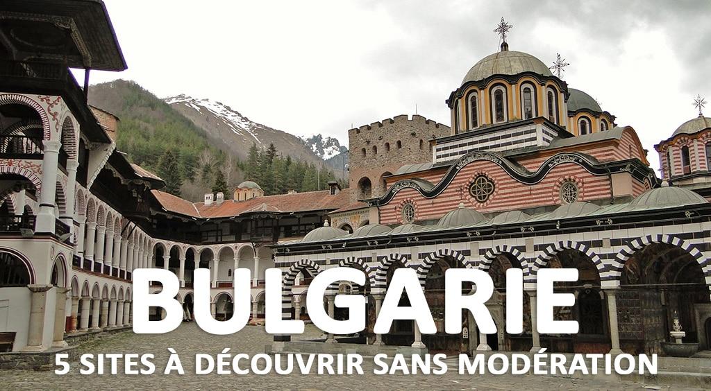 5 sites à découvrir sans modération en Bulgarie