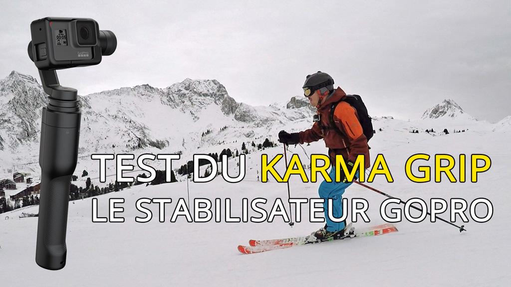 J'ai testé le Karma Grip, le stabilisateur de GoPro