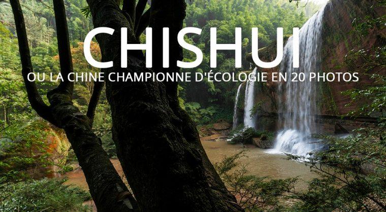 Chishui ou la Chine championne d'écologie en 20 photos