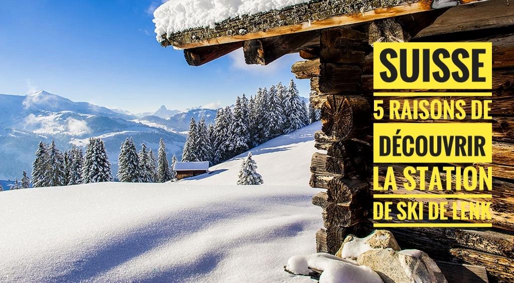 5 raisons de découvrir la station de ski de Lenk dans l'Oberland bernois