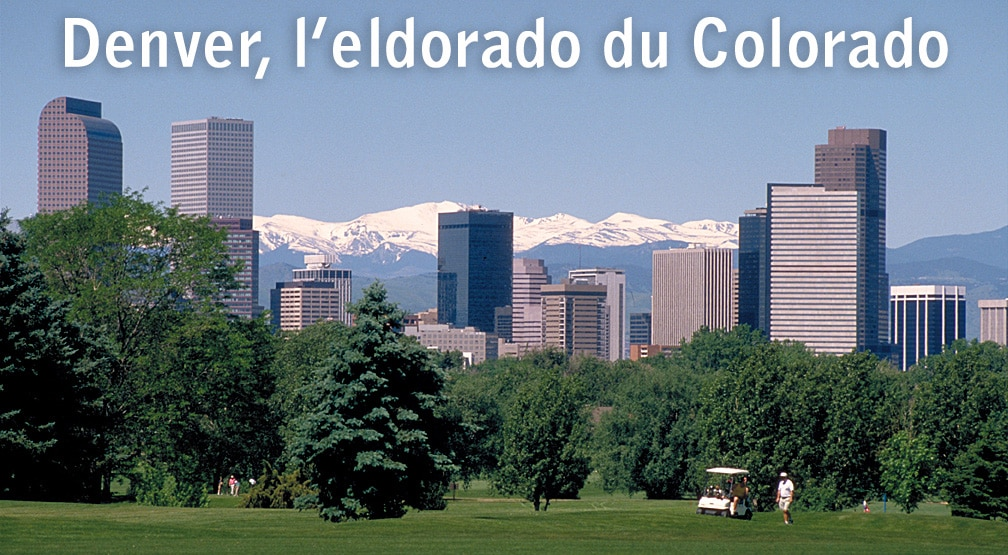 Denver, l'eldorado du Colorado