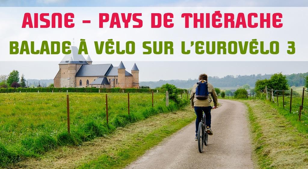 Balade à vélo sur l'Eurovélo 3 au Pays de Thiérache