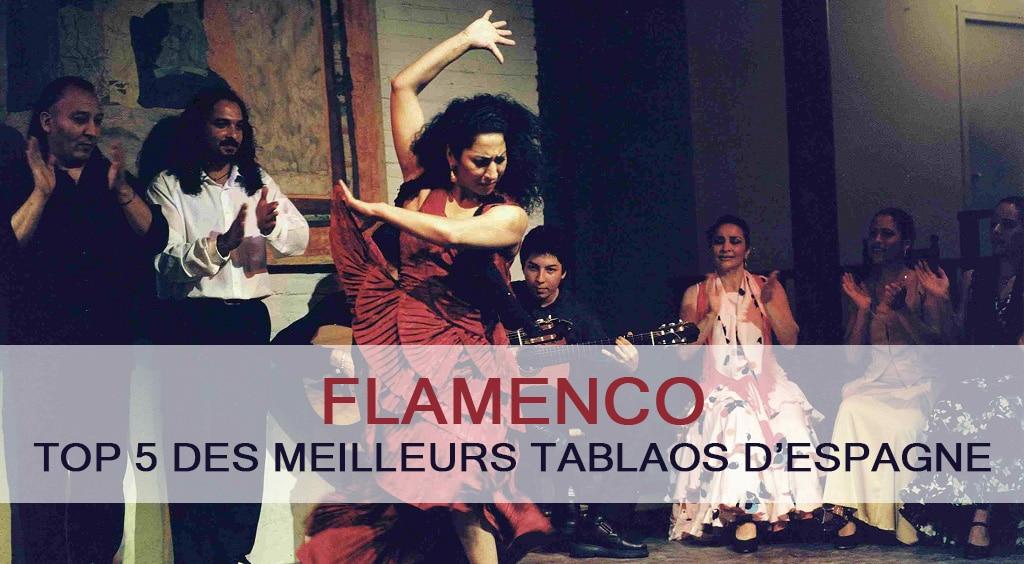 Top 5 des meilleurs tablaos en Espagne