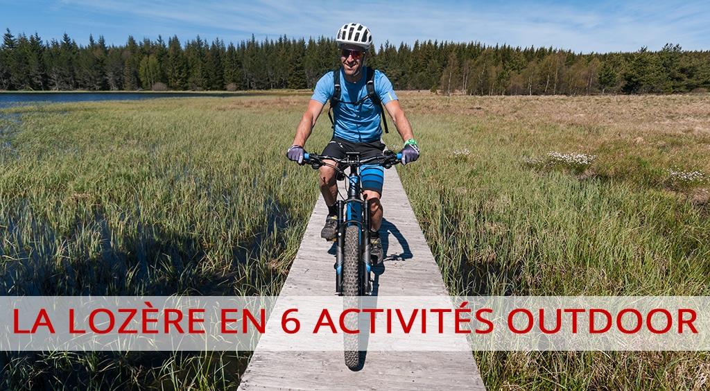La Lozère en 6 activités Outdoor