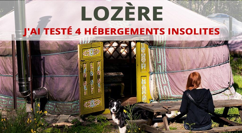 J'ai testé quatre hébergements insolites en Lozère