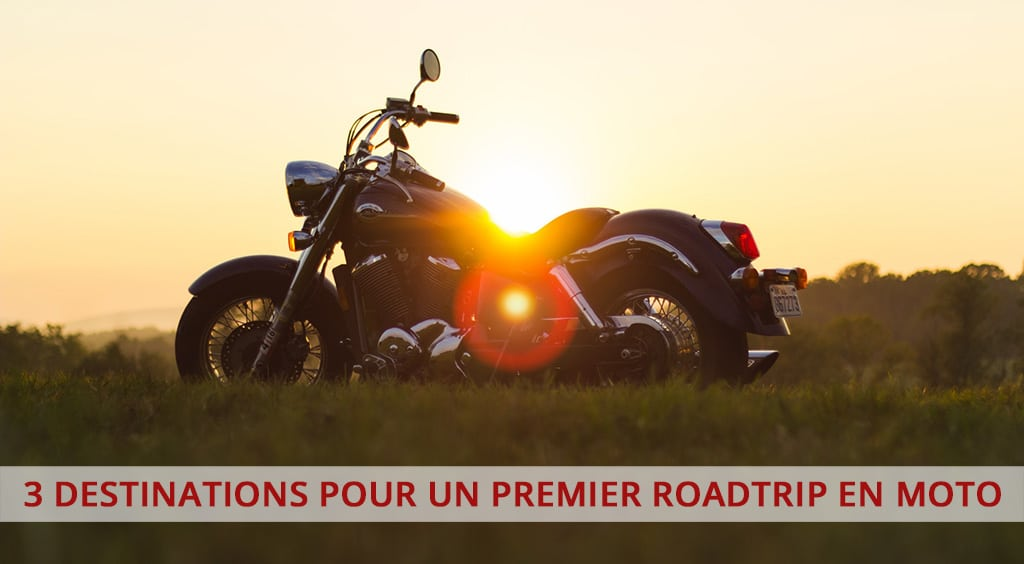 3 destinations pour un premier roadtrip en moto