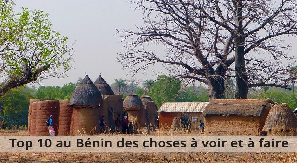 Top 10 au Bénin des choses à voir et à faire