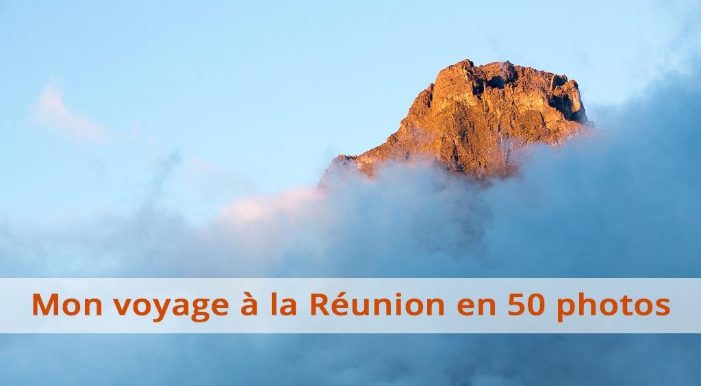 Mon voyage à la Réunion en 50 photos : trek, ulm et spéléo
