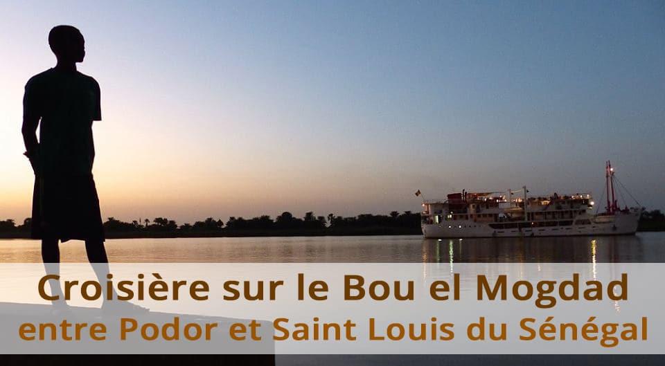 Croisière sur le Bou el Mogdad entre Podor et Saint Louis du Sénégal
