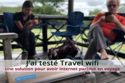 J'ai testé Travel wifi, une solution pour avoir internet partout en voyage
