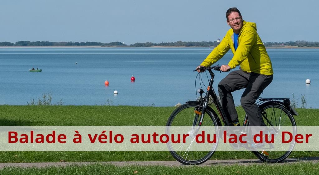 Balade à vélo autour du lac du Der