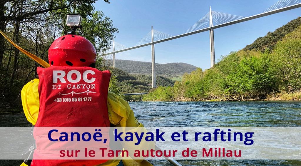 Canoë, kayak et rafting sur le Tarn autour de Millau