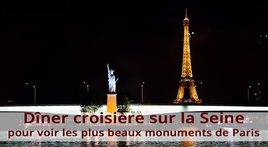 Dîner croisière sur la Seine pour voir les plus beaux monuments de Paris