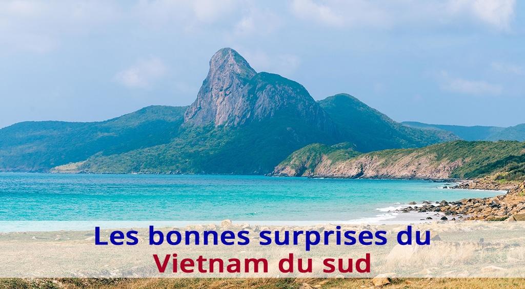 Les bonnes surprises du Vietnam du sud