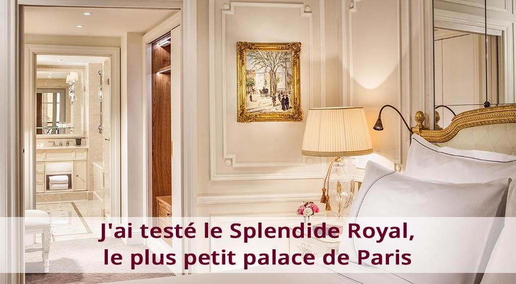 J'ai testé le Splendide Royal, le plus petit palace de Paris