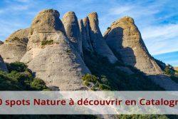 10 spots nature à découvrir en Catalogne