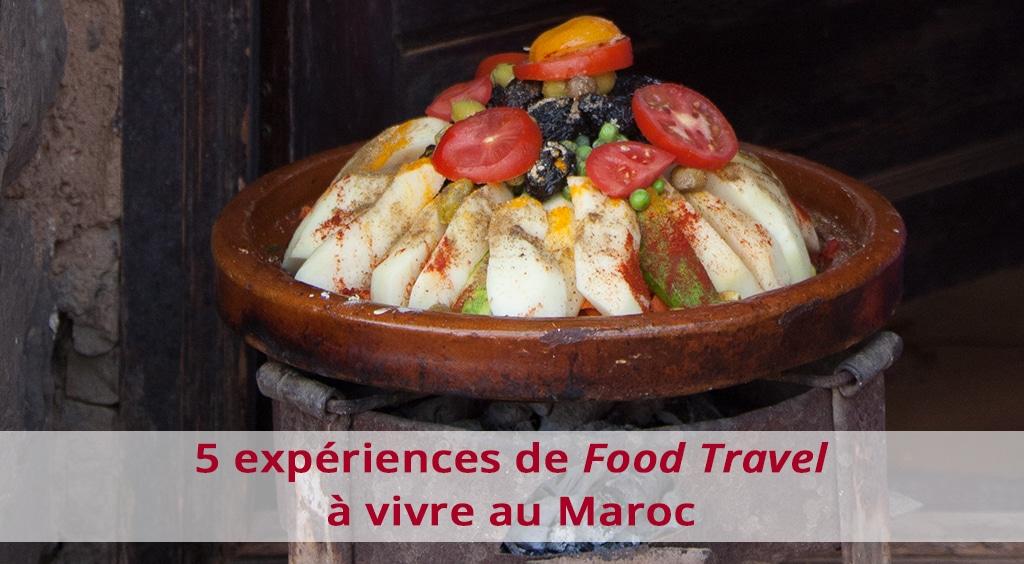 5 expériences de food travel à vivre au Maroc