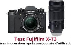 Test Fujifilm X-T3 : Premières impressions après une journée d'utilisation