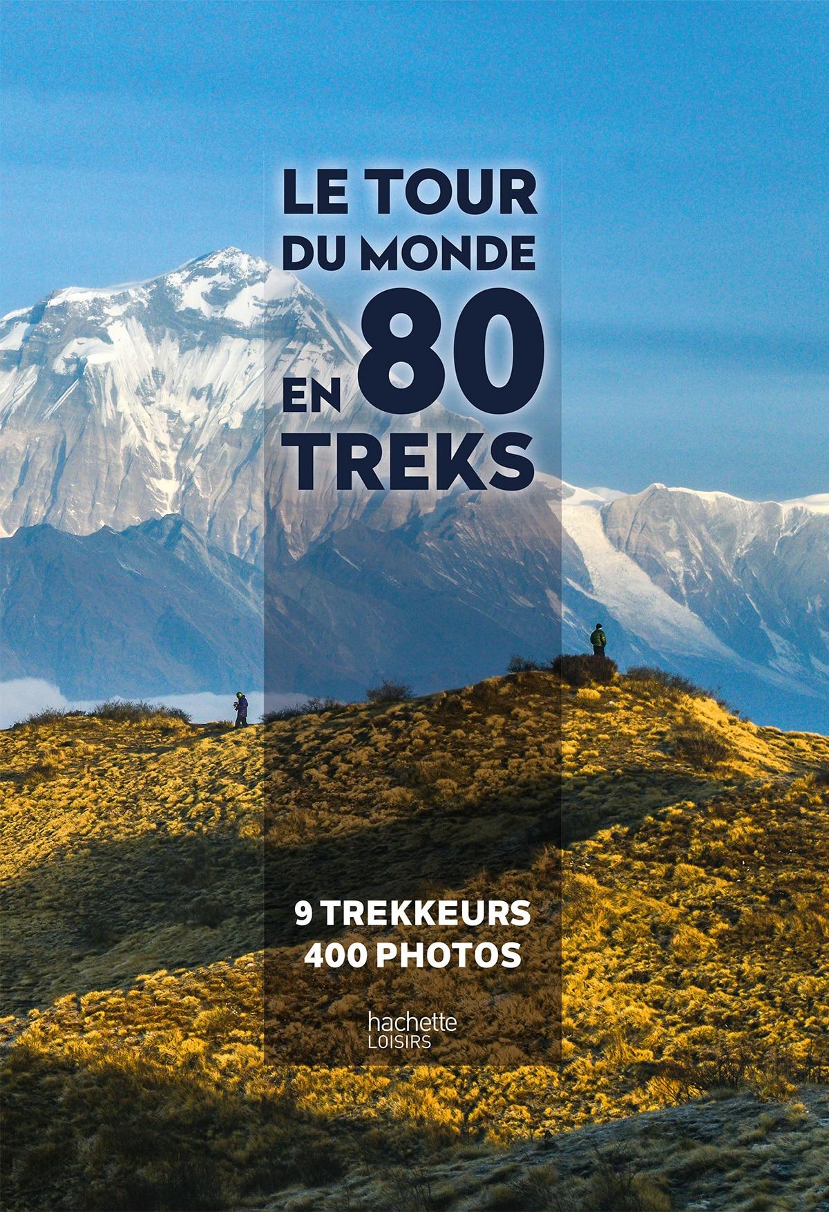 Tour du Monde en 80 treks