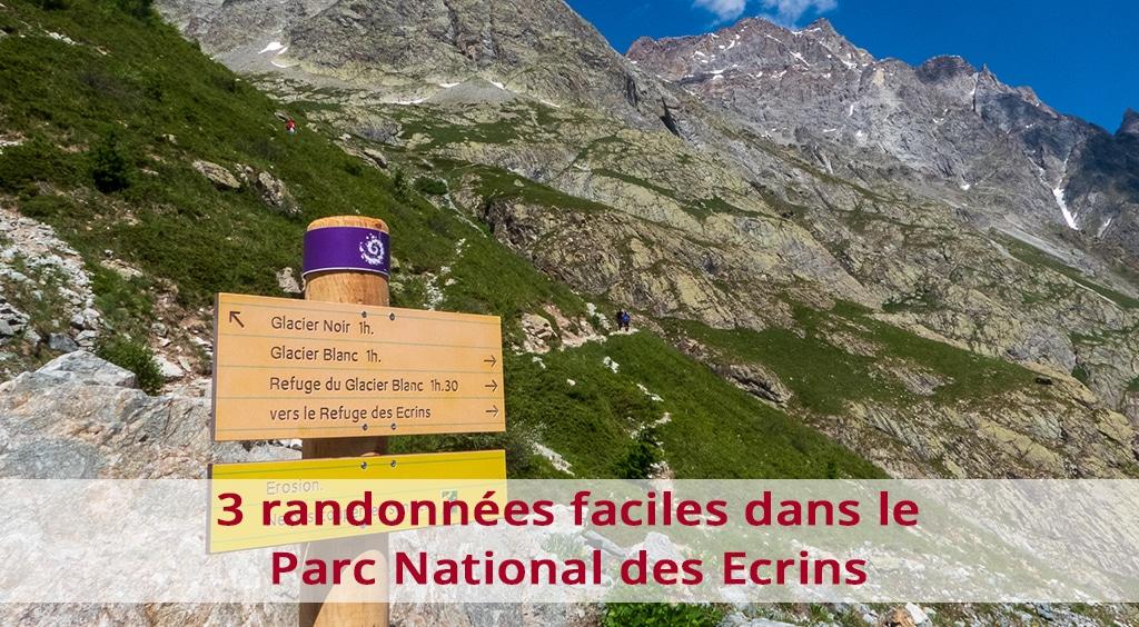 3 randonnées faciles dans le parc national des Écrins