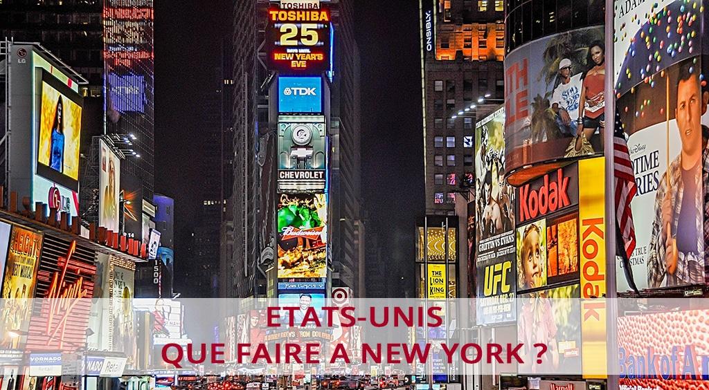Que faire à New York ? 10 activités incontournables