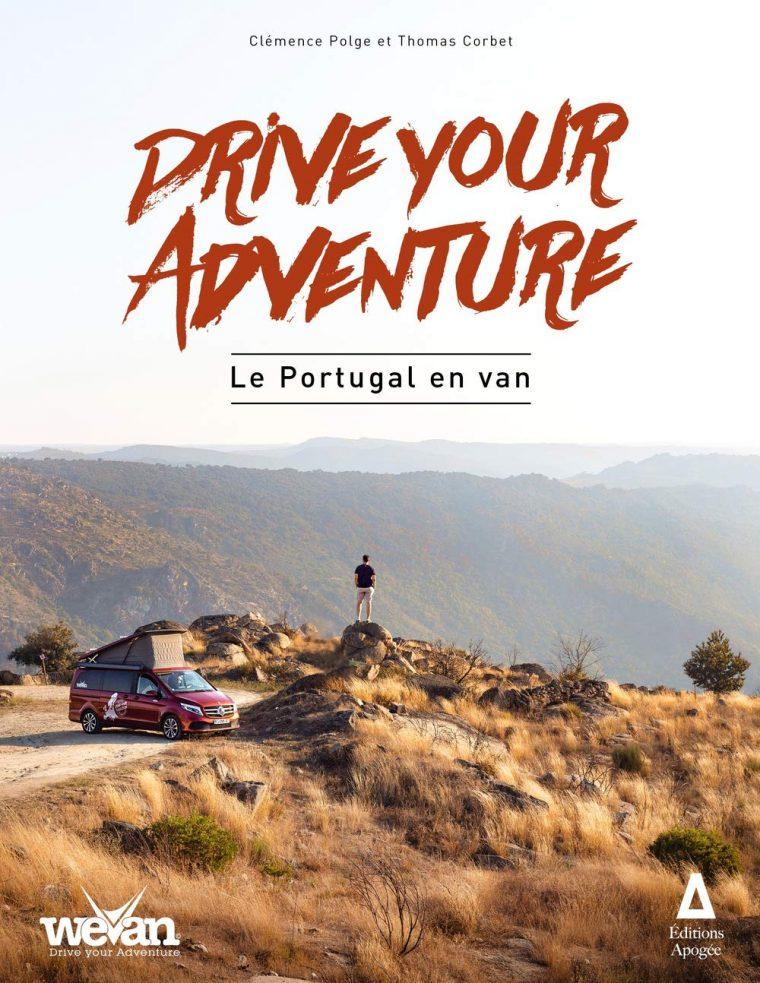 Drive your adventure : Le Portugal en van