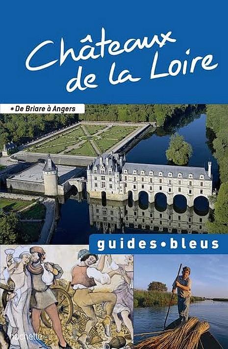 Guide Bleu : Château de la Loire