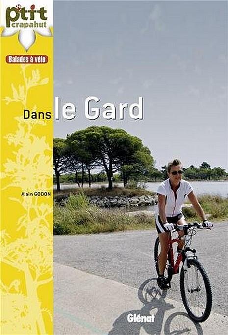 P'tit Crapahut : Le Gard à vélo