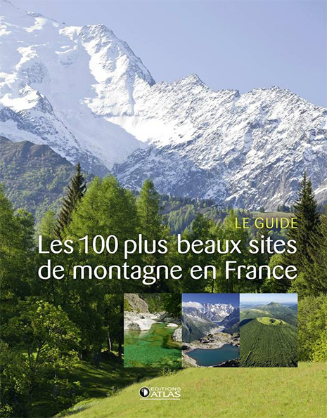 Les 100 plus beaux sites de montagne en France