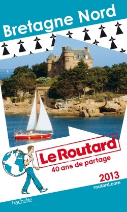 Guide du Routard Bretagne Nord