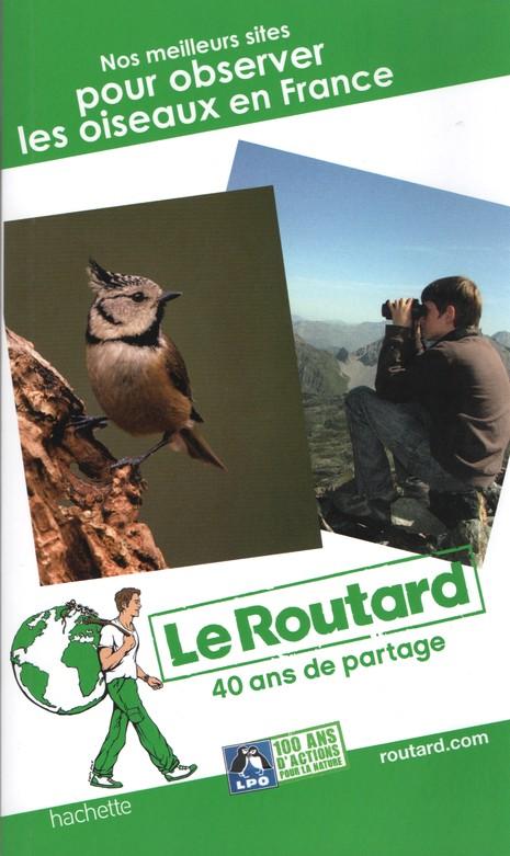 Guide du Routard Nos meilleurs sites pour observer les oiseaux en France